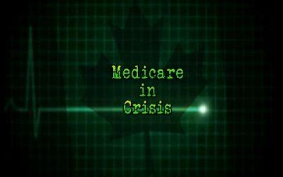 Medicare in Crisis